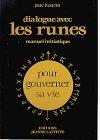 Dialogue avec les runes - Manuel initiatique