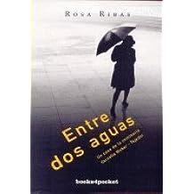 Entre dos aguas : un caso de la comisaria Cornelia Weber-Tejedor (Books4pocket narrativa)