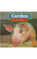 Cerdos: Pigs = Pigs (Animales De LA Granja/Farm Animals) por Peter Brady