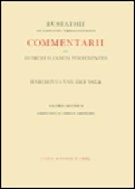 Commentarii Ad Homeri Iliadem Pertinentes Ad Fidem Codicis Laurentiani Editi: 2. Praefationem Et Commentarios Ad Libros E-I Complectens -