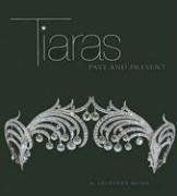 TIARAS: PAST AND PRESENT.