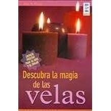 Descubre la magia de las velas/Discover the Magic of Candles