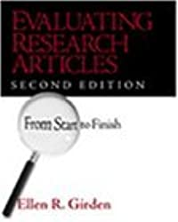 Evaluating Research Articles from Start to Finish by Ellen R. (Robinson) Girden (2001-04-20)