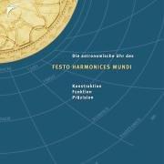 Preisvergleich Produktbild Astrolabium, Kalenderuhr und Glockenspiel Festo Harmonices Mundi