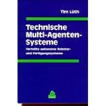 Technische Multi-Agenten-Systeme