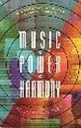 Music, Power, Harmony: Workbook of Music and Inner Forces