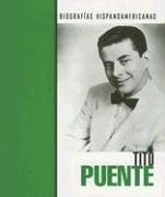 Tito Puente (Biografias Hispanoamericanas) por Mary Olmstead