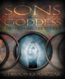 Sons of the Goddess: A Young Man's Guide to Wicca