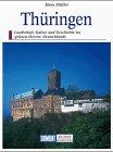 Thüringen. Kunst - Reiseführer. Reisen durch eine deutsche Kulturlandschaft - Hans Müller