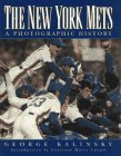 The New York Mets: A Photographic History