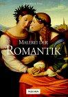 Malerei der Romantik: Epochen & Stile (Epochen und Stile)