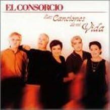 Canciones De Mi Vida by Consorcio