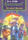 Bei Anruf Monster: Gänsehaut Band 41