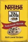 nestle-toll-house-semi-sweet-morsels-best-loved-recipes-2007-06-30