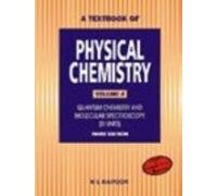 A Textbook of Physical Chemistry - Vol 4