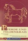 Pferde und Feldenkrais: Pferdetraining nach der Feldenkraismethode