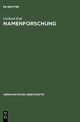 Namenforschung: Eine Einführung in die Onomastik (Germanistische Arbeitshefte, Band 34)