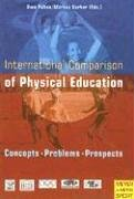 International Comparison of Physical Education: Concepts, Problems, Prospects