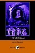The Golden Ass (Dodo Press)