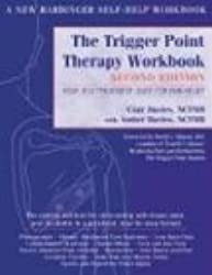 Trigger Point Therapy Workbook: Your Self-Treatment for Pain Relief (Trigger Point Therapy Workbook: Your Self-Treatment Guide for Pain Relief)