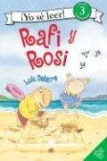 Rafi y Rosi (Yo Se Leer / I Can Read (Spanish)) por Lulu Delacre