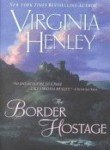 [(The Border Hostage)] [by: Virginia Henley]