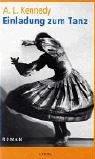 Einladung zum Tanz (Steidl Taschenbücher) - A L Kennedy