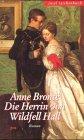 Die Herrin von Wildfell Hall - Roman - Anne Brontë