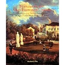 Furnishing the Old-Fashioned Garden: Three Centuries of American Summerhouses, Dovecotes, Pergolas, Privies, Fences & Birdhouses: Three Centuries of ... Fences and Birdhouses (Fleurs et Jardins)