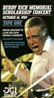 Buddy Rich Memorial Scholarship Concert, Vol. 1 [VHS]