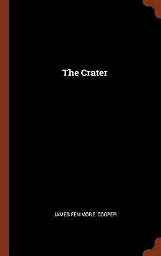 The Crater ( illustrated ) (English Edition)