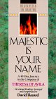 Majestic is Your Name (Rekindling The...