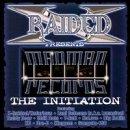 Songtexte von X‐Raided - X-Raided Presents: The Initiation