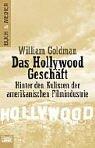 Das Hollywood-Geschäft. Hinter den Kulissen der amerikanischen Filmindustrie.