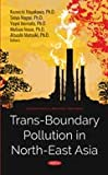 Trans-boundary Pollution in North-east Asia