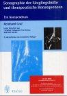 Sonographie der Säuglingshüfte und therapeutische Konsequenzen, m. CD-ROM