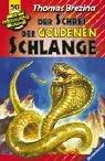 Die Knickerbocker-Bande, Bd.50, Der Schrei der Goldenen Schlange