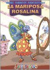 La Mariposa Rosalina par Liliana Cinetto