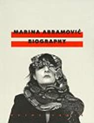 Marina Abramovic - Biography: In Collaboration with Charles Atlas (Reihe Cantz)