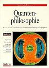 Quantenphilosophie: Nachwort: Carl Friedrich von Weizsäcker