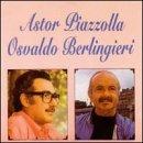 Astor Piazzolla/Osvaldo Berlin