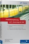 Produktionsplanung und -steuerung mit SAP: Grundlagen – Prozesse – Customizingwissen (SAP PRESS) (Software Produktionsplanung)