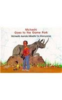 Mcheshi Goes to the Game Park (McHeshi series) por Jay Kitsao