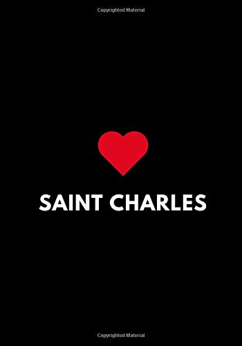 Saint Charles: College Ruled Lined Notebook, Diary Journal, Missouri USA Gift 7