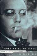 Kurt Weill-On Stage: From Berlin to Broadway (Limelight)