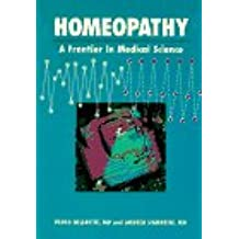 Homeopathy: A Frontier in Medical Science