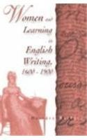 Women and Learning in English Writing, 1600-1900 by Deirdre Raftery (1998-01-06)