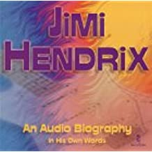 Jimi Hendrix: In His Own Words: An Audio Biography in His Own Words