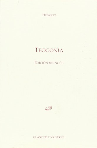 Teogonía (Clásicos Dykinson) por Hesíodo