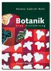 Botanik, 3. Auflage - Helene Gabriel Nutt